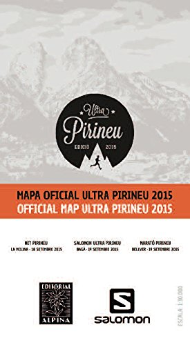 9788480906029: Mapa oficial ULTRA PIRINEU 2016. Escala 1:30.000. Mapa excursionista. Editorial Alpina. (Carreras De Muntanya)