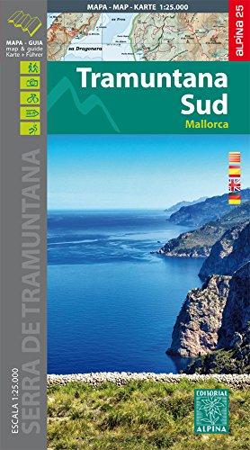 9788480906036: Tramuntana Sud, mapa excursionista. Escala 1:25.000. Español, Català, Emglish, Deutsch. Alpina Editorial. Alpina Editorial.: 2015