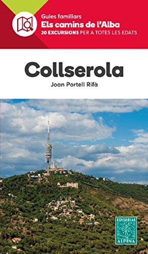 COLLSEROLA -ELS CAMINS DE L'ALBA ALPINA - PORTELL RIFA, JOAN