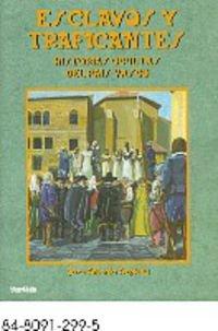 9788480912990: Esclavos y traficantes. Historias ocultas del País Vasco (Estudios)