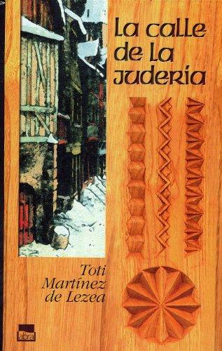 9788480914826: La Calle De La Juderia / The Street of Jewry (Novela Historica) (Spanish Edition)
