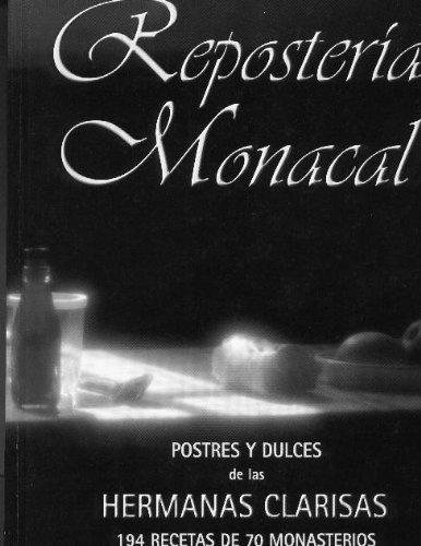 9788480915830: Reposteria Monacal - Postres y Dulces (Spanish Edition)
