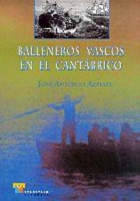 9788480916790: Balleneros vascos en el Cantábrico (Estudios)