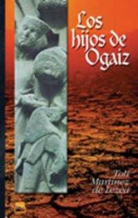 9788480918244: Los hijos de Ogaiz/ Ogaiz's Children (Abra) (Spanish Edition)