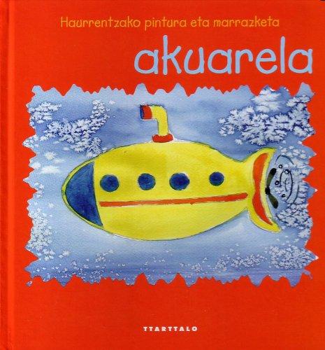 9788480919128: Akuarela (Haurrentzako eskulanak)