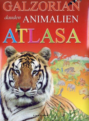 9788480919999: Galzorian dauden animalien atlasa (Animaliak)