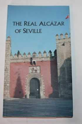 9788480931434: The real Alcazar Of Seville