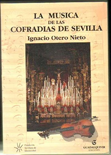 9788480939690: La musica de las cofradias de Sevilla