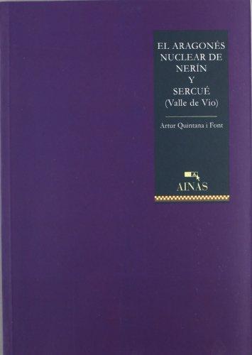 9788480940603: El aragones nuclear de nerin y sercue (Valle de vio)