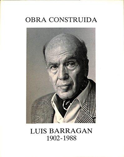 9788480950435: Obra Construida Luis Barragan 1902 - 1988