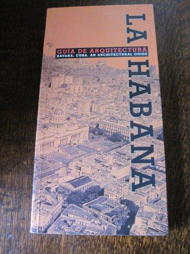 9788480951432: La habana: guia de arquitectura (esp-ing)(+plano)