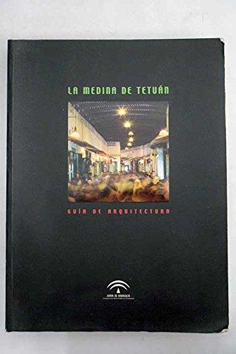 9788480952699: La medina de Tetuán