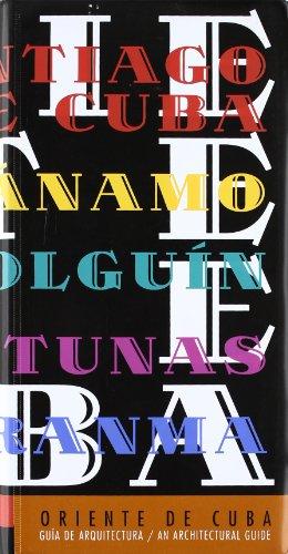 9788480953160: Oriente De Cuba: Guia De Arquitectura: An Architectural Guide