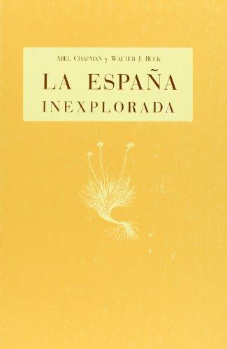 9788480954501: España Inexplorada, La