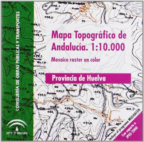 9788480954938: Mapa topográfico de Andalucía, E 1:10.000. Mosaico Raster, provincia de Huelva