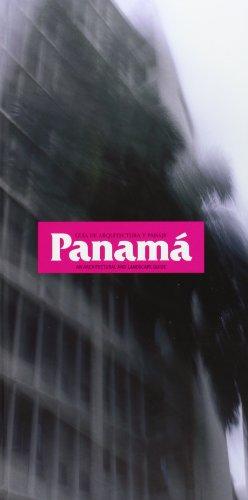 9788480955188: Panama: Guia de Arquitectura Y Paisaje/ An Architectural and Landscape Guide