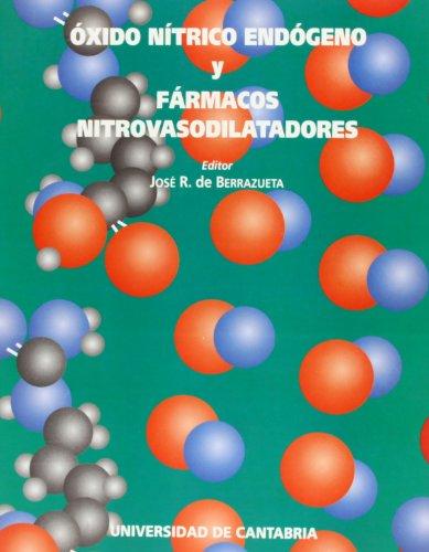 9788481020670: Oxido nítrico endógeno y fármacos nitro vasodilatadores