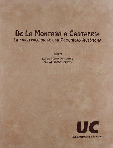 9788481021127: De la montaña a Cantabria: La construcción de una comunidad autónoma (Spanish Edition)