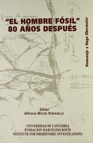 9788481021394: «El hombre fósil». 80 años después: Homenaje a Hugo Obermaier (Historia)