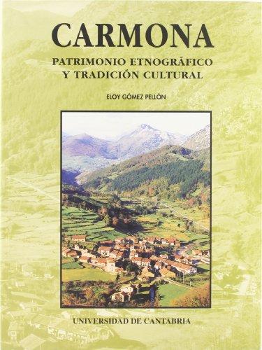 9788481022087: Carmona: patrimonio etnográfico y tradición cultural (Difunde)
