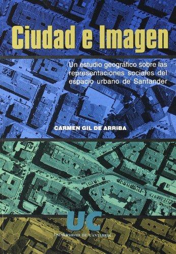 Ciudad e imagen : un estudio geográfico: Carmen Gil de