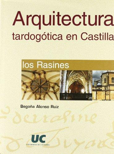 9788481023046: Arquitectura tardogótica en Castilla: los Rasines (Analectas)