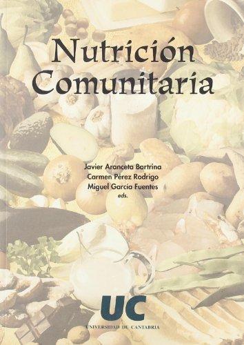 9788481023190: Nutrición comunitaria (Difunde)