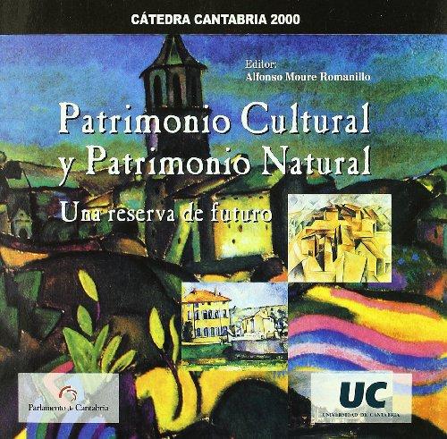 9788481023589: Patrimonio cultural y patrimonio natural: una reserva de tuturo (Difunde)