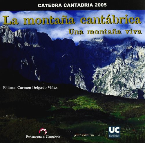 9788481024166: La montaña cantábrica: una montaña viva (Difunde)