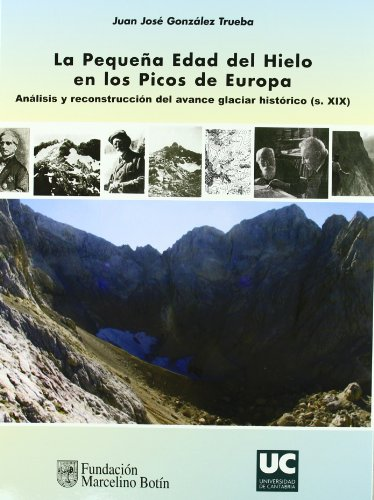 9788481024517: La pequeña Edad del Hielo en los Picos de Europa