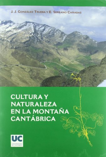 9788481024661: Cultura y naturaleza en la montaña cantábrica (Analectas)