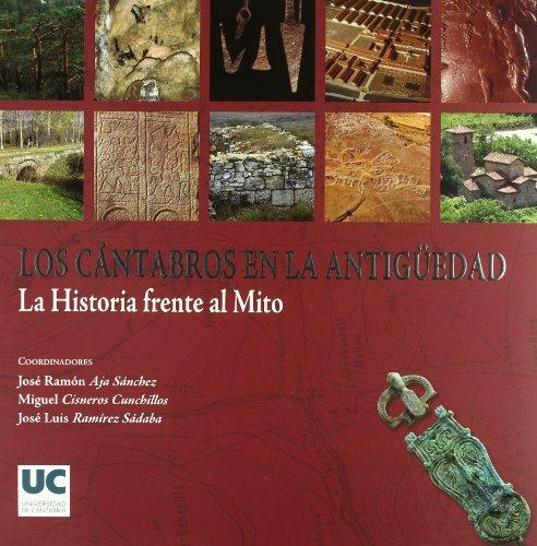 9788481024722: Los Cantabros En La Antig'uedad: La Historia Frente Al Mito (Spanish Edition)