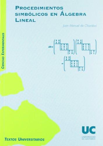 9788481025088: Procedimientos simbólicos en álgebra lineal (Manuales)