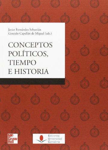 9788481026108: Conceptos políticos, tiempo e historia (Sociales)