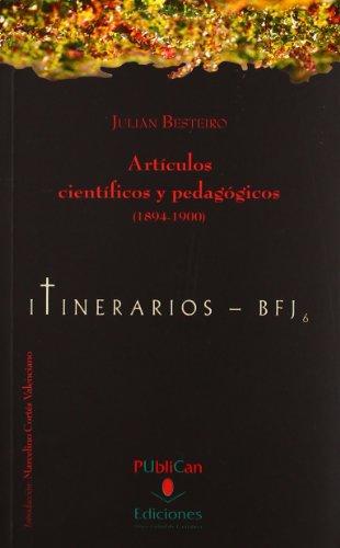 9788481026375: Artículos científicos y pedagógicos (1894-1900) (Difunde)
