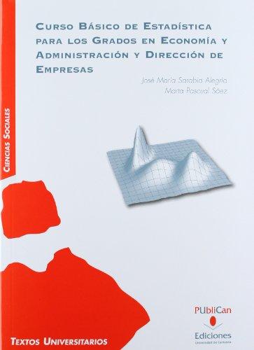 9788481026474: Curso básico de estadística para los grados en economía y administración y dirección de empresas