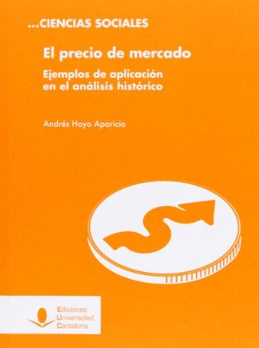 Precio de mercado,El: Andrés Hoyo Aparicio