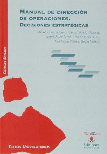 9788481026863: Manual de dirección de operaciones. Decisiones estratégicas (Manuales)