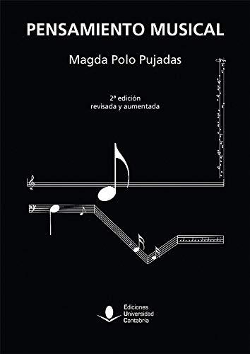 9788481029260: Pensamiento Musical, 2ª Edición Revisada y AUMENTADA: 126 (Analectas)