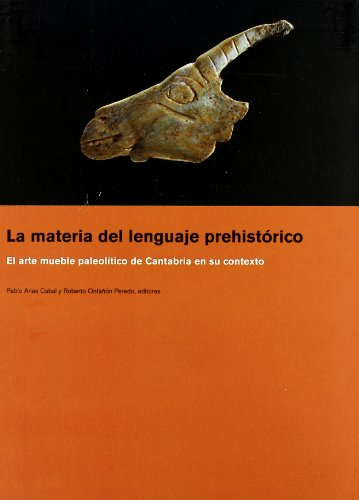 La Materia del Lenguaje Prehistorico. El Arte: Pablo Arias Cabal,