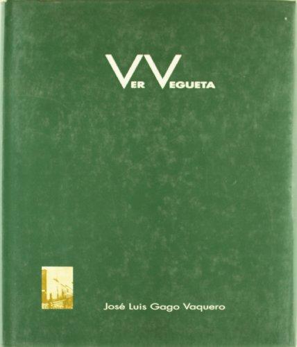 Ver Vegueta: Gago Vaquero, Jose