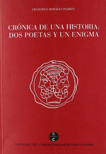 Cronica de Una Historia: DOS Poetas y: Francisco Morales Padrón