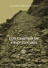 9788481031454: Los caminos de Gran Canaria (Monografía)