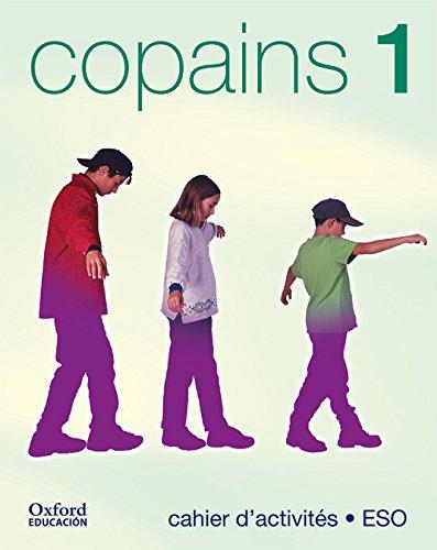 9788481045963: COPAINS 1.Frances,Cahier.OXFORD