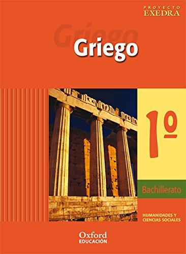 9788481045987: Griego 1º Bachillerato Exedra Libro del Alumno - 9788481045987
