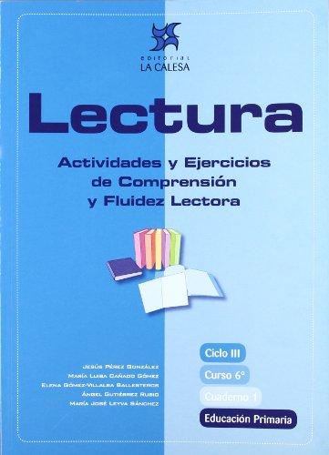 Lectura, actividades y ejercicios de comprensión y fluidez lectora, 6 Educación Primaria. Cuaderno ...
