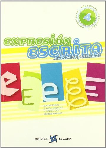 9788481051537: EXPRESION ESCRITA 4 ESO *2008* CALESA.