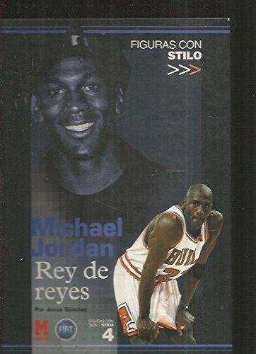 9788481061178: Michael Jordan. Rey De Reyes