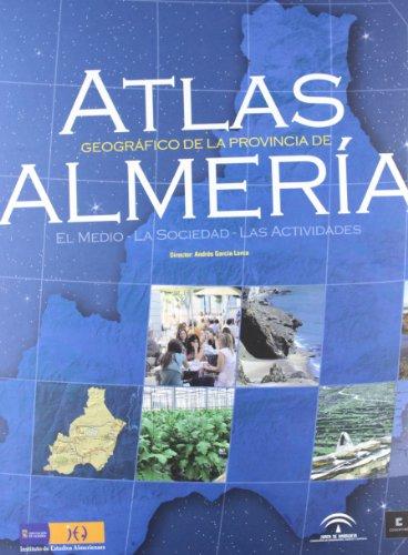 9788481084375: Atlas Geografico De Almeria