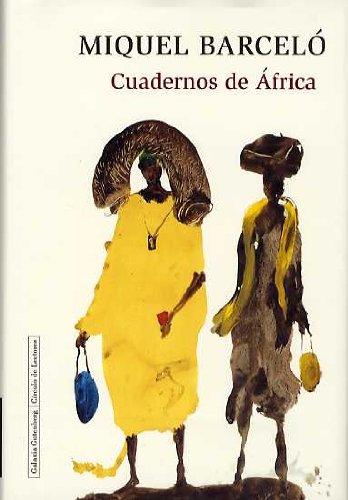 Cuadernos de Africa.: Barcelo, Miquel (Pintor)